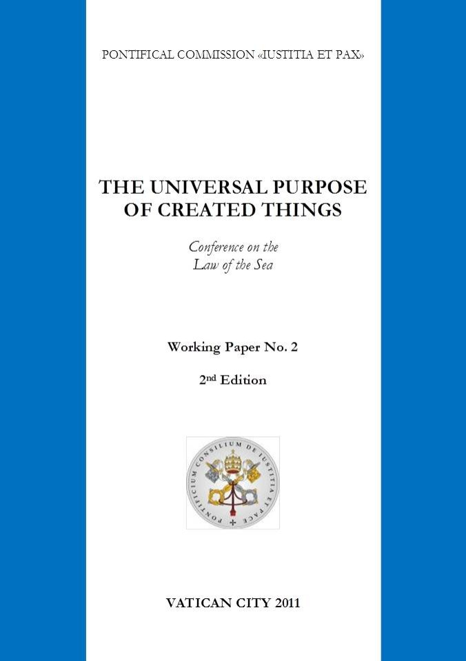 The Universal Purpose of Created Things